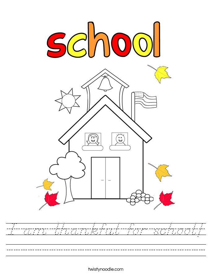 am thankful for school Worksheet - D'Nealian - Twisty Noodle
