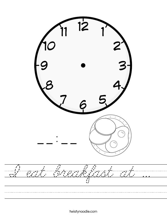 I eat breakfast at ...  Worksheet
