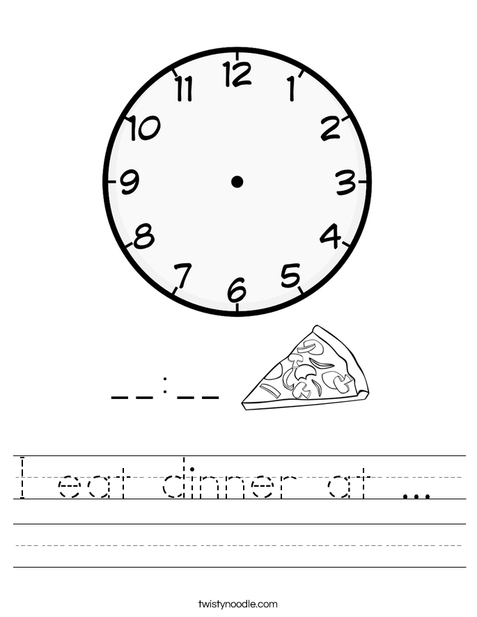 I eat dinner at ...  Worksheet