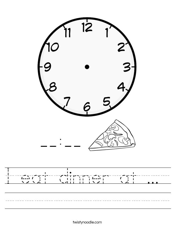 I eat dinner at ...  Worksheet