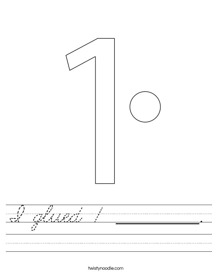 I glued 1 __________. Worksheet