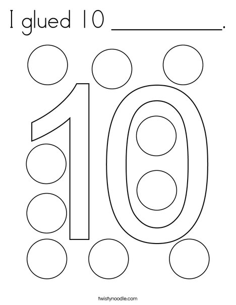 I glued 10 __________. Coloring Page