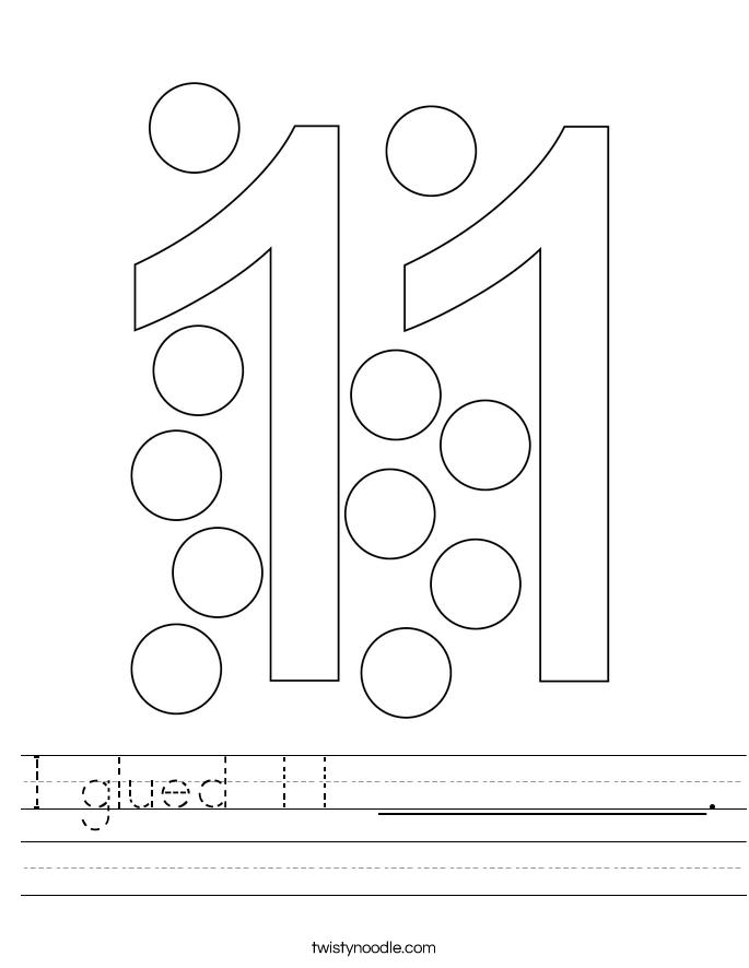 I glued 11 __________. Worksheet