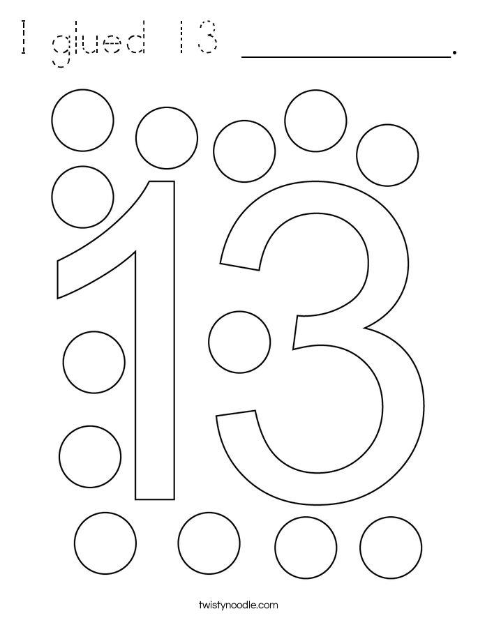 I glued 13 __________. Coloring Page