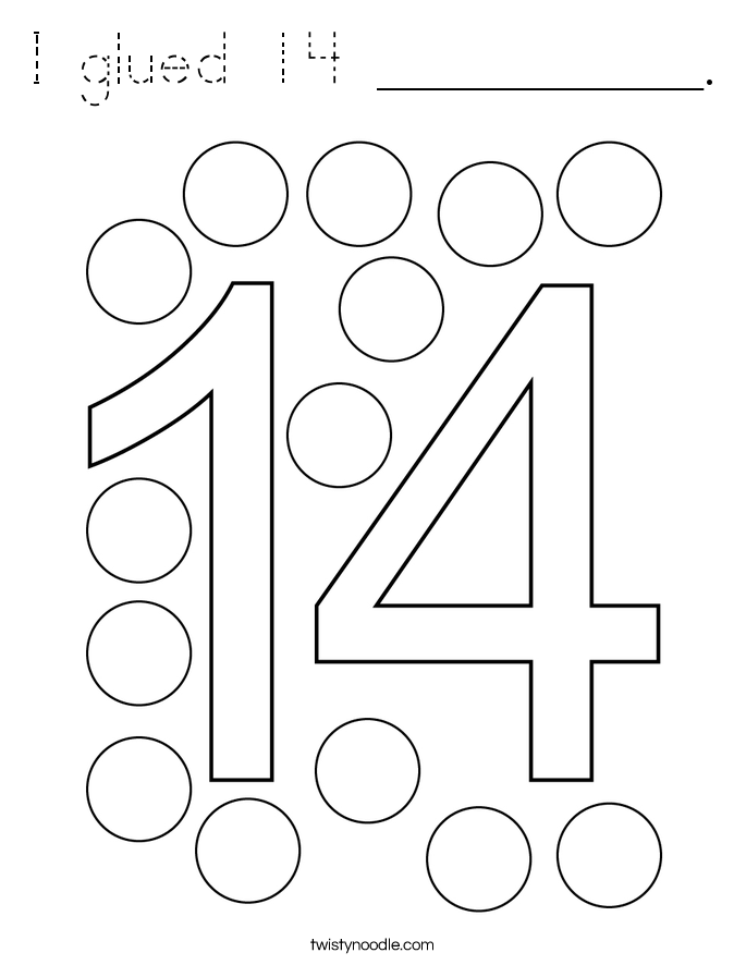 I glued 14 __________. Coloring Page