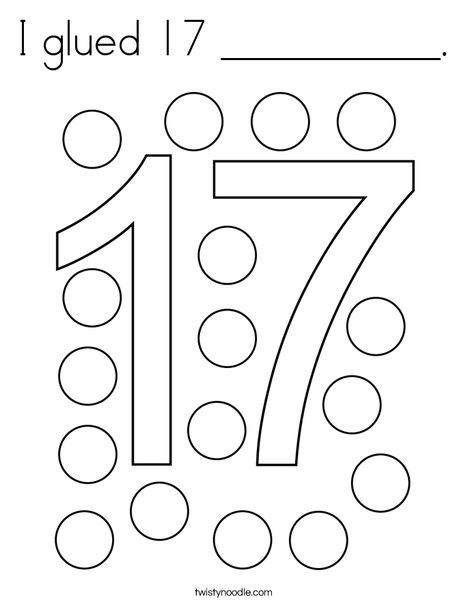 I glued 17 __________. Coloring Page