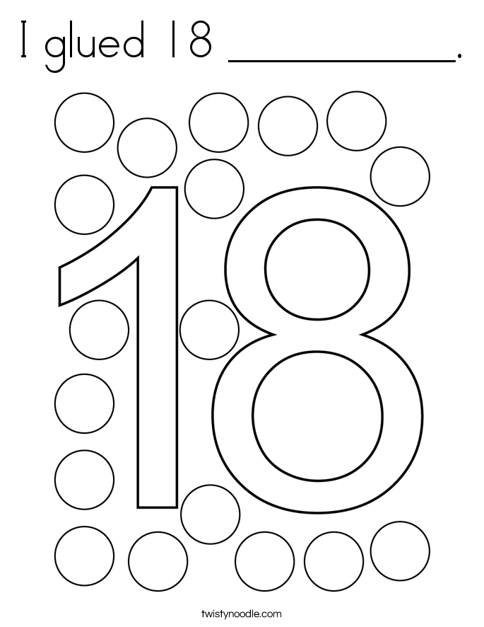 I glued 18 __________. Coloring Page