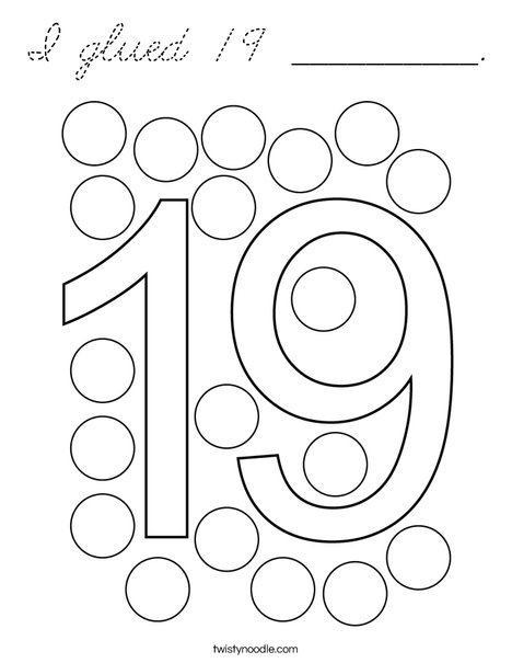 I glued 19 __________. Coloring Page