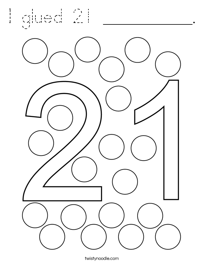 I glued 21 __________. Coloring Page