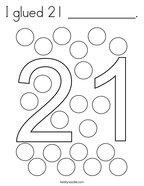 I glued 21 __________ Coloring Page