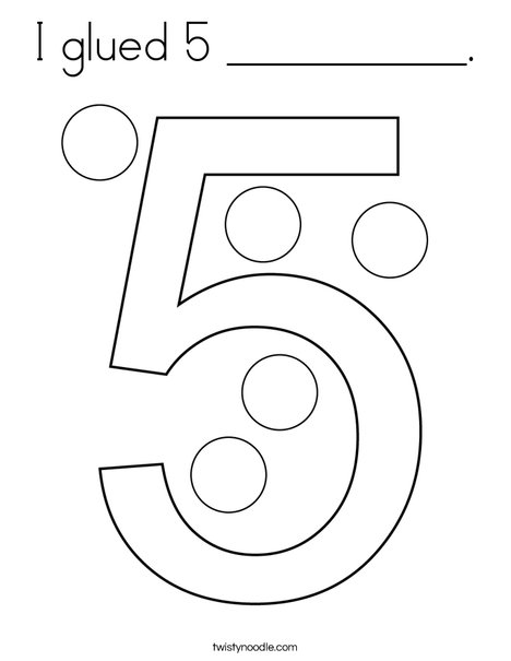 I glued 5 __________. Coloring Page