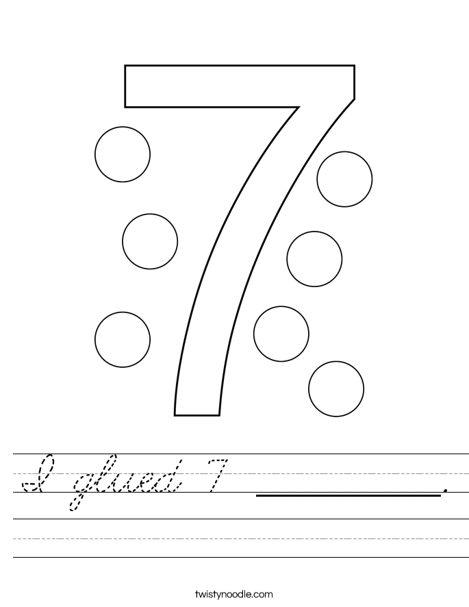 I glued 7 __________. Worksheet