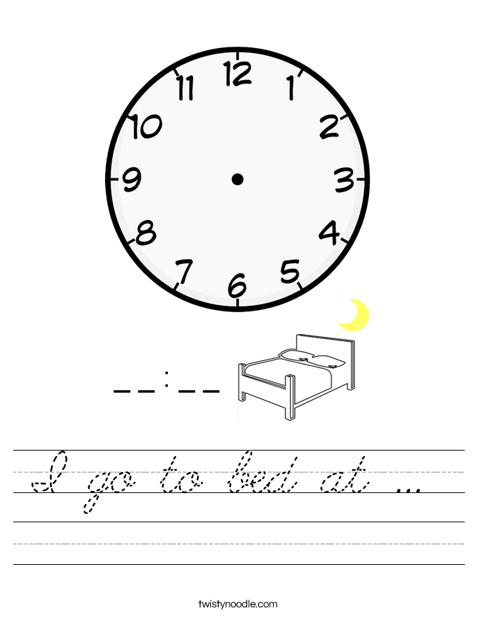 I go to bed at ...  Worksheet