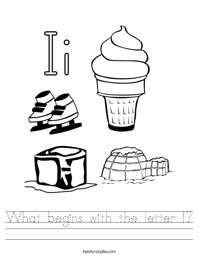 What begins with the letter I? Worksheet