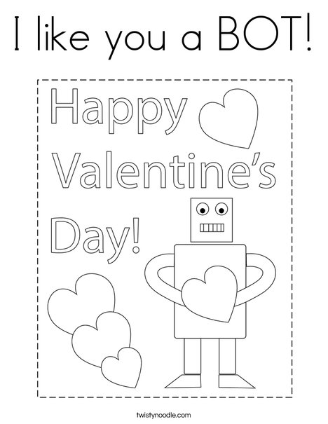 I like you a BOT! Coloring Page
