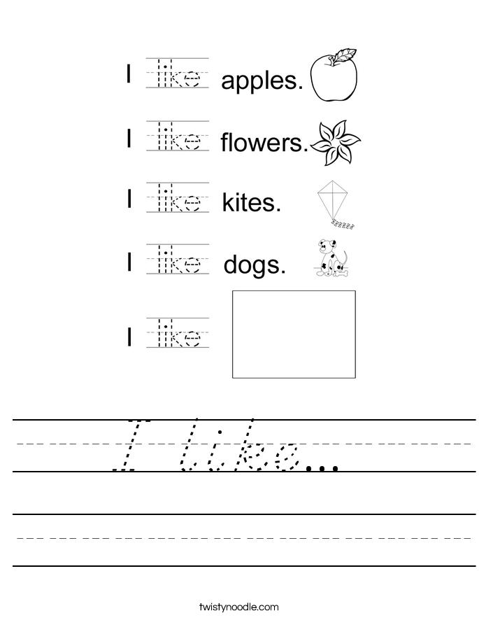 I like...  Worksheet