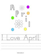 I Love April Handwriting Sheet