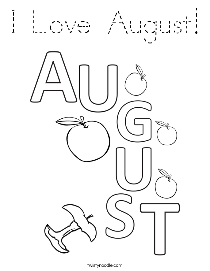 I Love August! Coloring Page