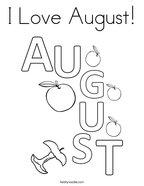 I Love August Coloring Page