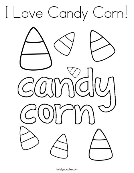 I Love Candy Corn Coloring Page Twisty Noodle - candy corn coloring pages
