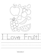 I Love Fruit Handwriting Sheet