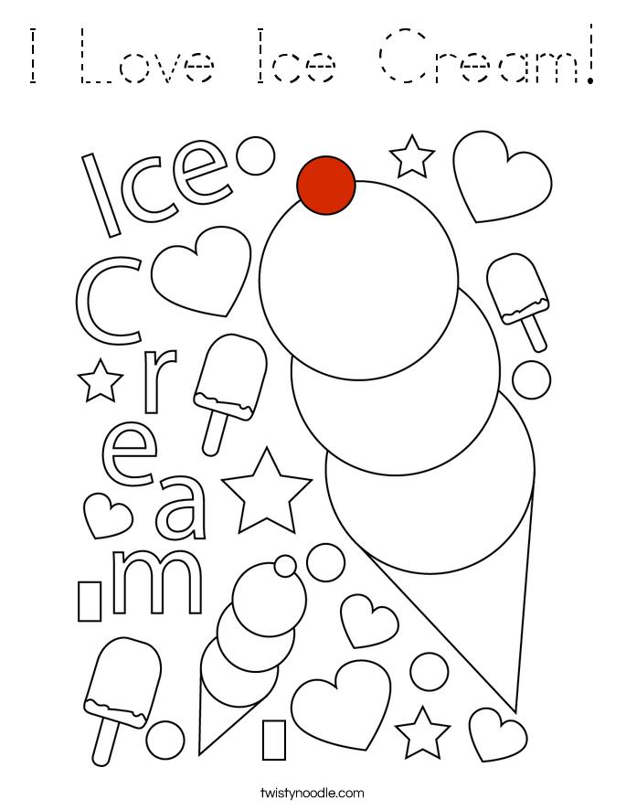 I Love Ice Cream! Coloring Page