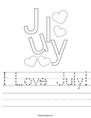 I Love July Handwriting Sheet