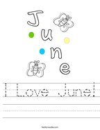 I Love June Handwriting Sheet