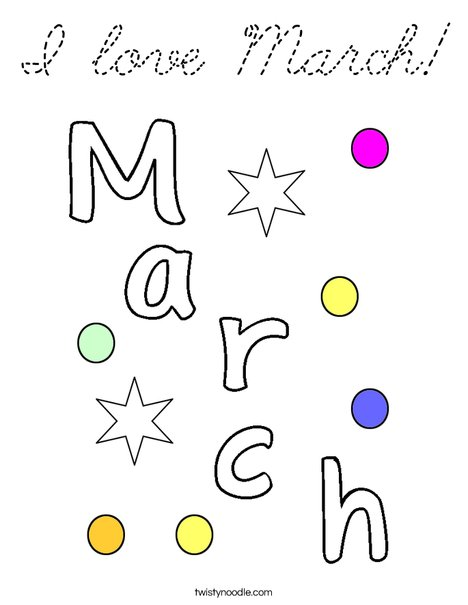 I Love March! Coloring Page