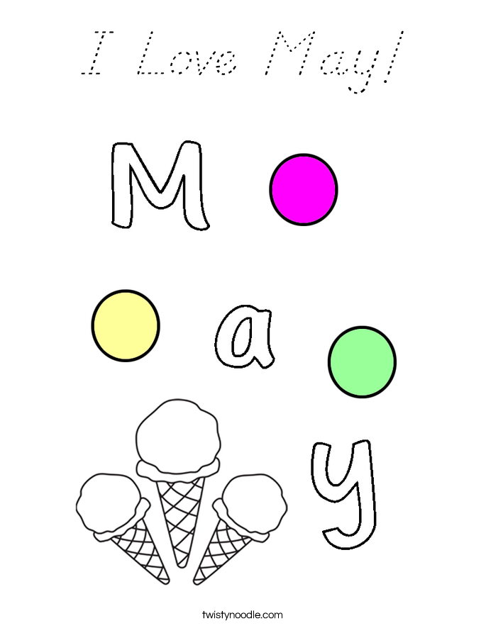 I Love May! Coloring Page