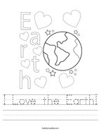 I Love the Earth Handwriting Sheet