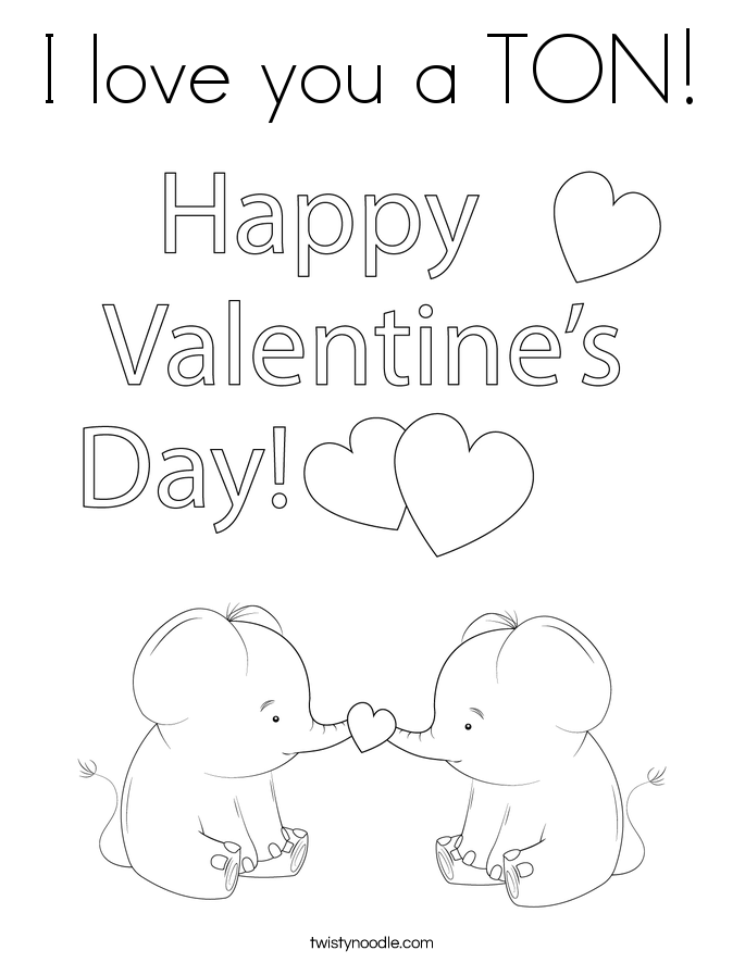 I love you a TON! Coloring Page