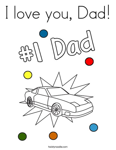 I love you, Dad Coloring Page - Twisty Noodle