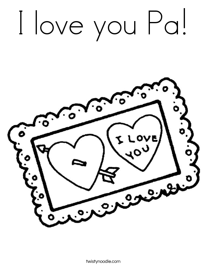 I love you Pa! Coloring Page