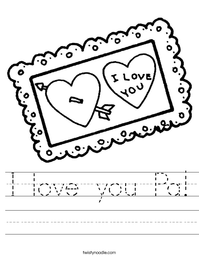 I love you Pa! Worksheet