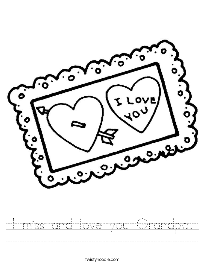I miss and love you Grandpa! Worksheet