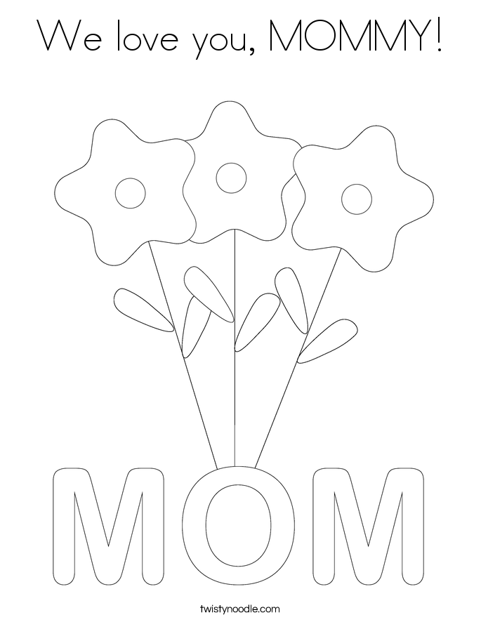 We love you, MOMMY! Coloring Page