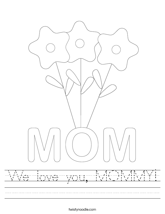 We love you, MOMMY! Worksheet