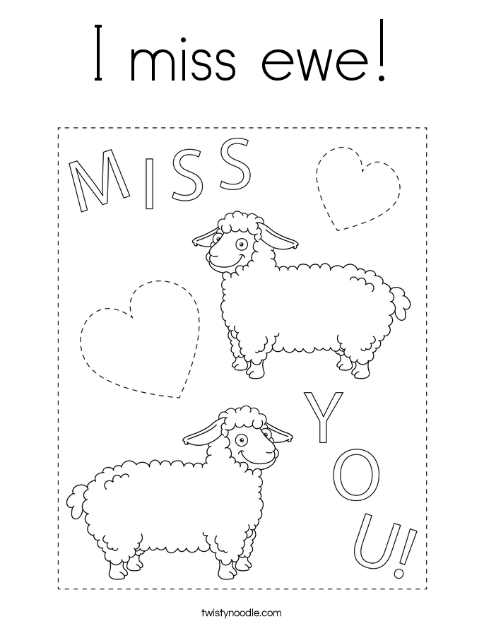 I miss ewe! Coloring Page