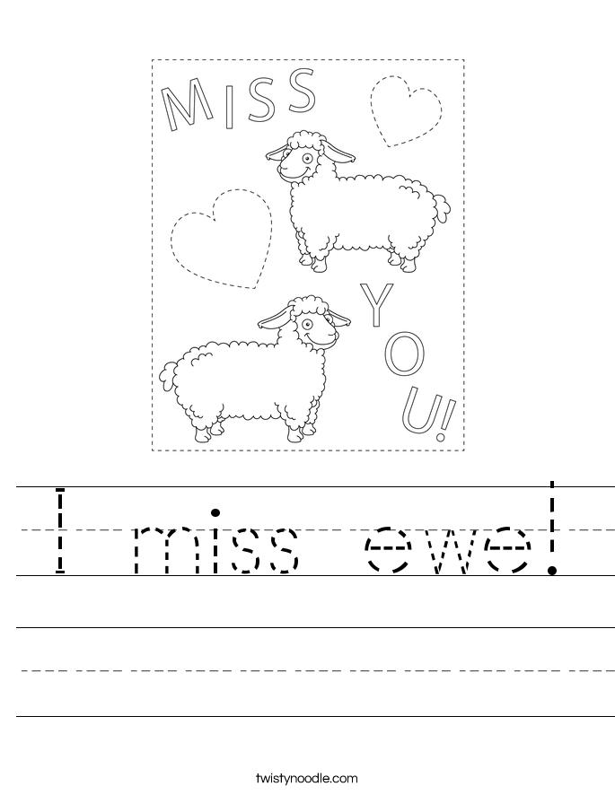 I miss ewe! Worksheet
