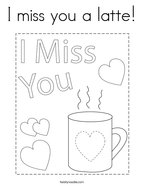 I miss you a latte Coloring Page