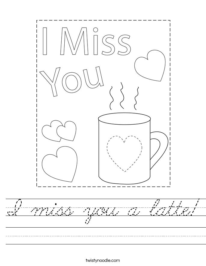 I miss you a latte! Worksheet