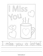 I miss you a latte Handwriting Sheet