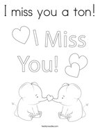 I miss you a ton Coloring Page