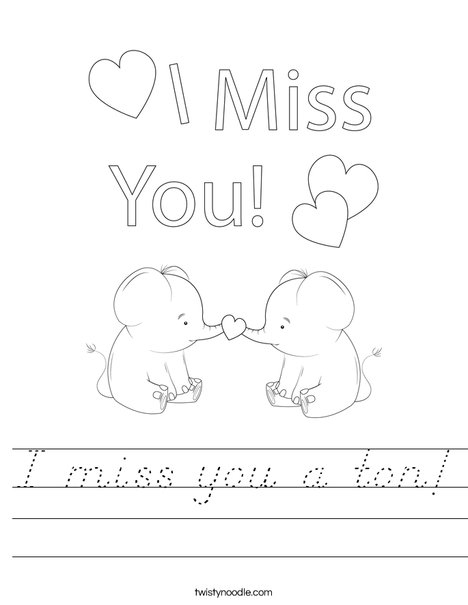 I miss you a ton! Worksheet