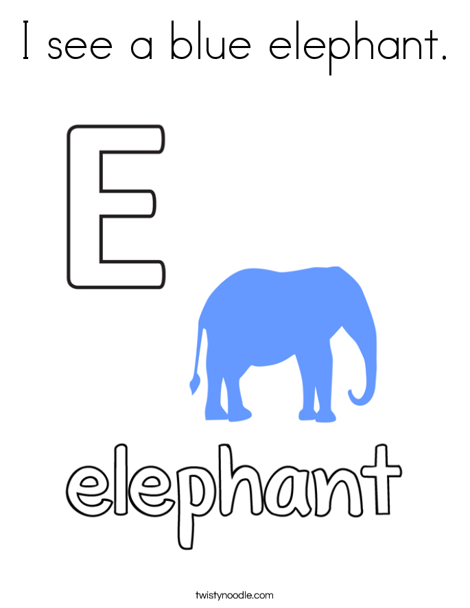 I see a blue elephant. Coloring Page