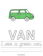 I see a green van Handwriting Sheet