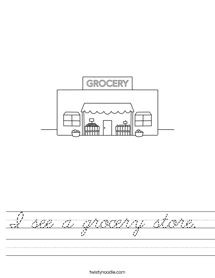 I see a grocery store.  Worksheet