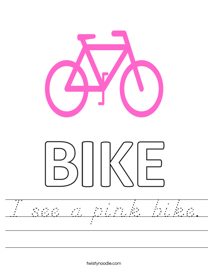 I see a pink bike. Worksheet