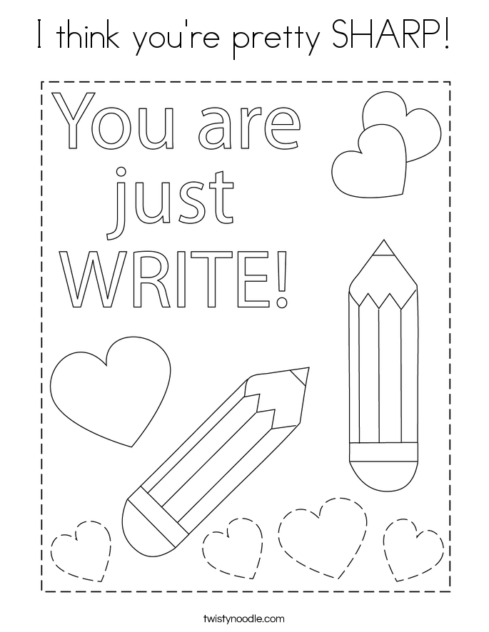 I think you're pretty SHARP! Coloring Page